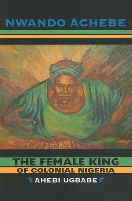 Female King of Colonial Nigeria