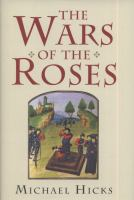 The Wars of the Roses, by Michael Hicks