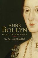 Cover art for Anne Boleyn: Fatal Attractions