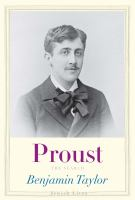 Proust : The Search by Taylor, Benjamin © 2015 (Added: 5/9/16)