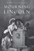 Cover of Mourning Lincoln