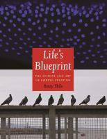 Life's Blueprint : The Science And Art Of Embryo Creation by Shilo, Benny © 2014 (Added: 2/27/15)