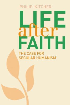 cover of Life After Faith: The Case for Secular Humanism