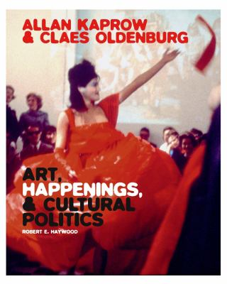 Allan Kaprow and Claes Oldenburg, Robert E. Haywood