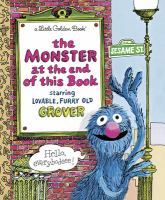 The+monster+at+the+end+of+this+book by Stone, Jon © 1999 (Added: 1/25/16)