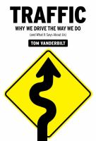 cover of Traffic:  Why We Drive the Way We Do (And What It Says about Us)
