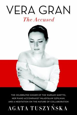 Cover image for Vera Gran : the accused