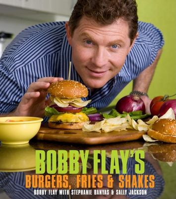Cover image for Bobby Flay's burgers, fries & shakes