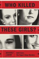 Cover art for Who Killed These Girls?