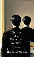 History of a Pleasure Seeker