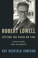 Cover art for Robert Lowell Setting the River on Fire