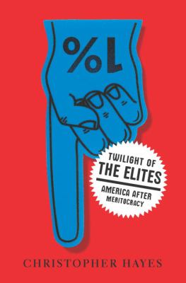 Cover image for Twilight of the elites