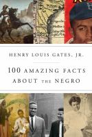 Cover art for 100 Amazing Facts About the Negro