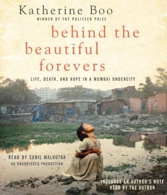 Details about Behind the beautiful forevers life, death, and hope in a Mumbai undercity