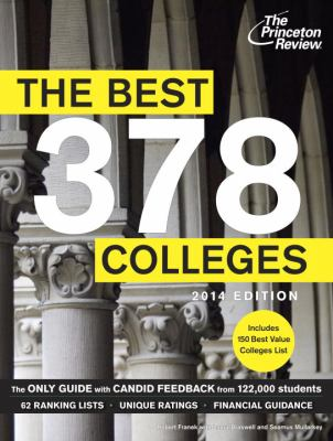 cover of The Princeton Review The Best 378 Colleges, 2014