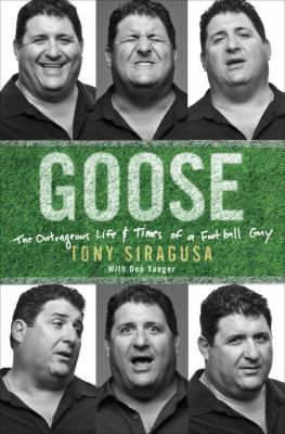 Details about Goose: My Life on the Field and on the Sidelines.