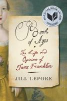 Book cover: Book of Ages: The Life and Opinions of Jane Franklin