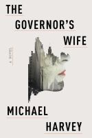 Cover art by The Governor's Wife by Michael Harvey
