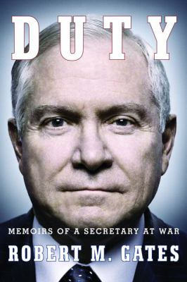 Cover image for Duty : memoirs of a Secretary at war
