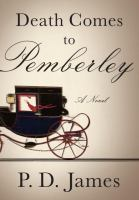 Book cover: Death Comes to Pemberley by P.D. James