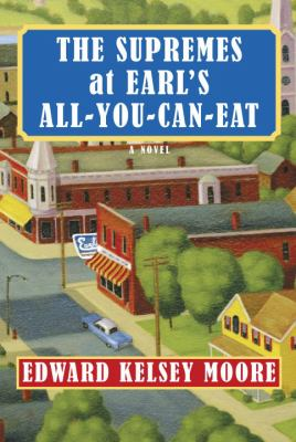 Cover image for The Supremes at Earl's all-you-can-eat