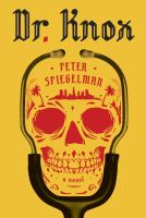 Dr. Knox by Spiegelman, Peter © 2016 (Added: 7/12/16)