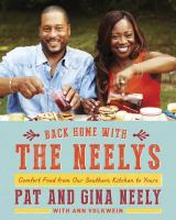 Back Home With The Neelys : Comfort Food From Our Southern Kitchen To Yours by Neely, Patrick © 2014 (Added: 11/5/14)