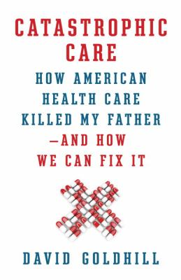 Cover image for Catastrophic care