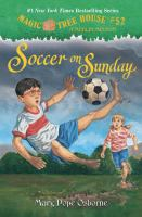 Soccer+on+sunday by Osborne, Mary Pope © 2014 (Added: 7/8/16)