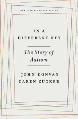 cover of In a different key : the story of autism