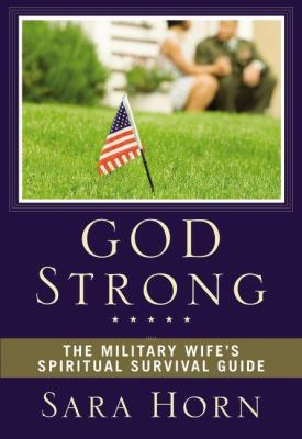 Details about God strong : the military wife's spiritual survival guide