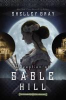 Deception On Sable Hill by Gray, Shelley Shepard © 2015 (Added: 4/23/15)