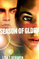 Remnants : Season Of Glory by Bergren, Lisa Tawn © 2016 (Added: 4/15/16)