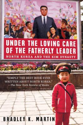 cover photo: Under the Loving Care of the Fatherly Leader: North Korea and the Kim Dynasty