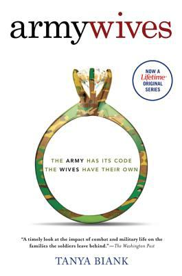 Details about Army wives : the unwritten code of military marriage