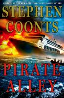 Pirate Alley by Coonts, Stephen &copy; 2013 (Added: 5/7/13)