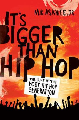 Cover image for It's bigger than hip-hop