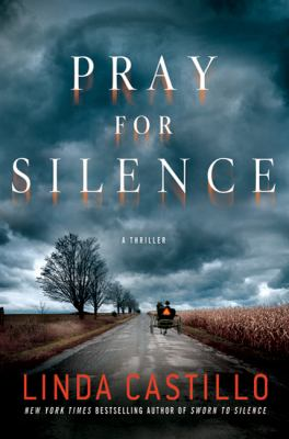Pray for Silence: A Thriller