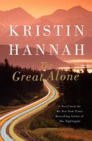 The Great Alone by Hannah, Kristin © 2018 (Added: 2/6/18)