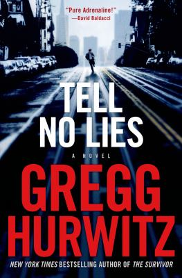 Details about Tell no lies : a novel