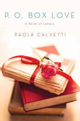 Details about P.O. Box love : a novel of letters