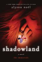 Shadowland by Noèel, Alyson © 2010 (Added: 7/10/18)