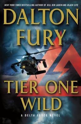Details about Tier One Wild A Delta Force Novel.