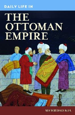 Daily Life in the Ottoman Empire book cover image