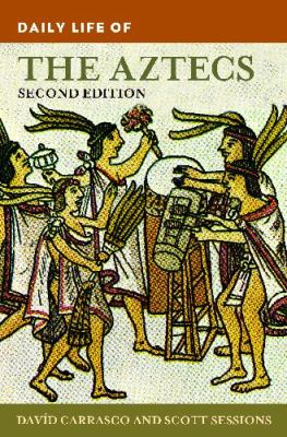 Daily Life of the Aztecs book cover image