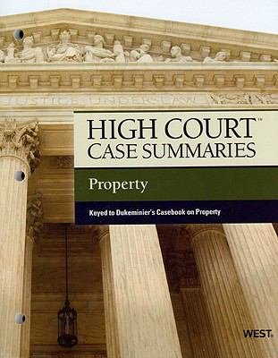 High Court Case Summaries Property Keyed to Dukeminier, 7th