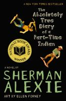 Cover art for The Absolutely True Diary of a Part- Time Indian
