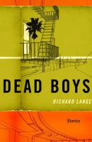 cover of Dead Boys: Stories