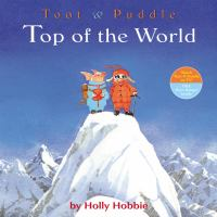 Toot++puddle++top+of+the+world by Hobbie, Holly © 2008 (Added: 7/7/16)