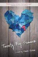 Twenty boy summer / by Sarah Ockler.